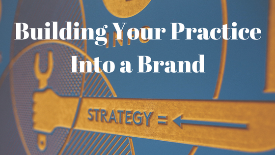 brand, branding, marketing, practice, strategy