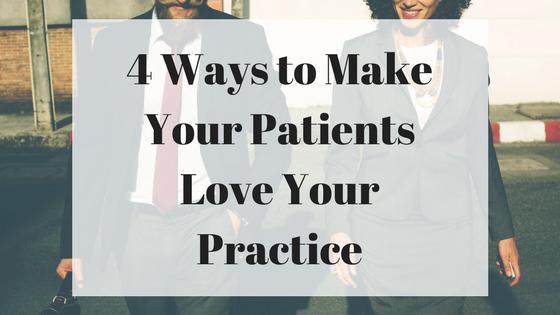 patient; engagement; experience; happy; practice