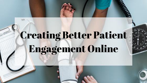 patient; engagement; online; digital; strategy