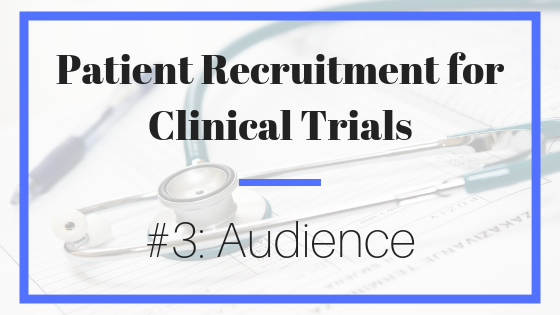 patient recruitment; clinical trials; marketing; outreach