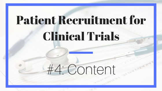 patient recruitment; clinical trial; content; marketing; outreach