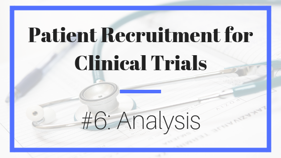 patient recruitment; clinical trials; analysis; evaluation; marketing; outreach