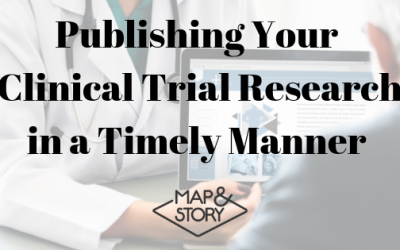 Publishing Your Clinical Trial Research in a Timely Manner
