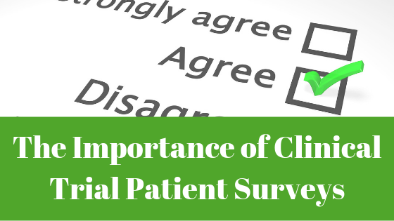 The Importance of Clinical Trial Patient Surveys