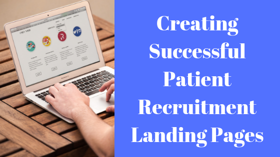 Creating Successful Patient Recruitment Landing Pages