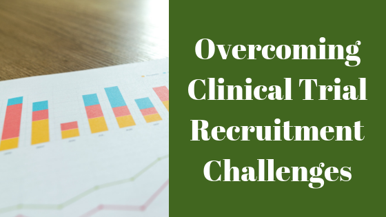 Overcoming Clinical Trial Recruitment Challenges