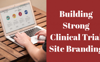 Building Strong Clinical Trial Site Branding