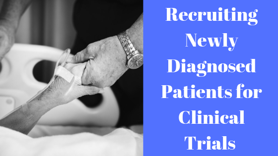 Recruiting Newly Diagnosed Patients for Clinical Trials